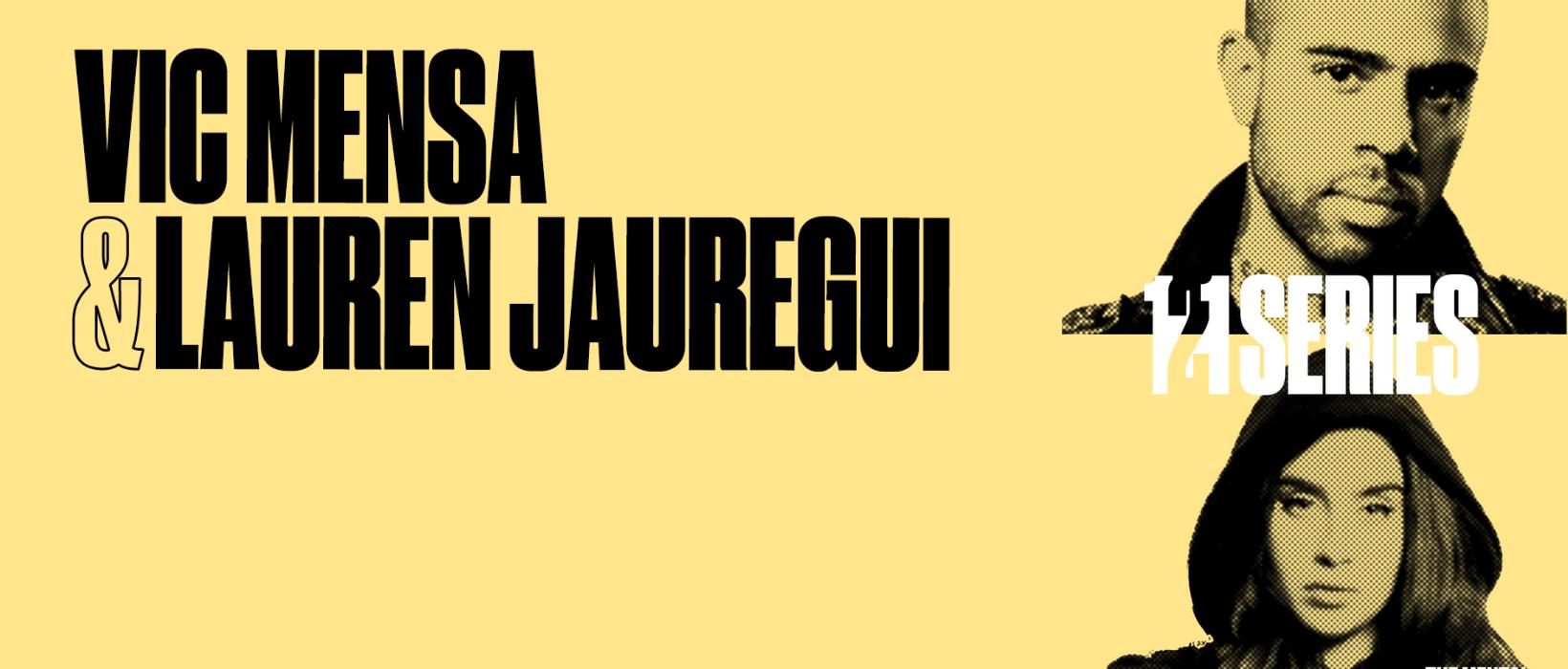 Vic Mensa & Lauren Jauregui go 1 2 1